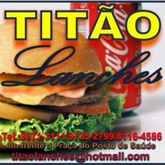 Titao Lanches by Titao Lanches